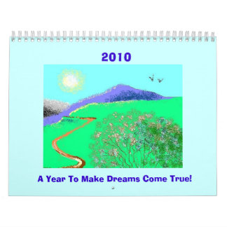2010 Calendar - Make Dreams Come True