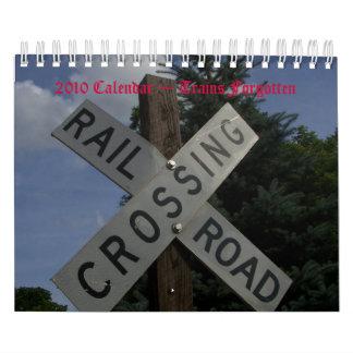 2010 Calendar ~ Trains Forgotten