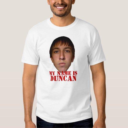 2010 Men's Shirt, My name is Duncan T-Shirt