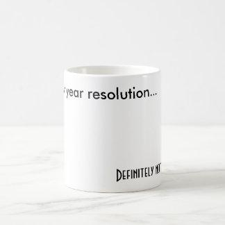 2010 new year resolution Definitely not sto Mugs