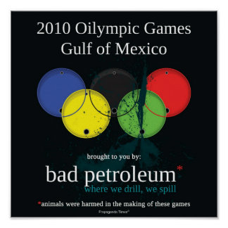 2010 Oilympics Games Poster