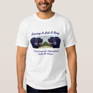 2010  Saving A Lab A Day... T Shirts