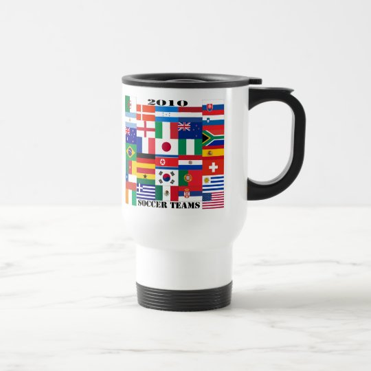 2010 Soccer Teams Flags Travel Mug