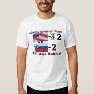 2010 Soccer USA Was Robbed T-Shirt