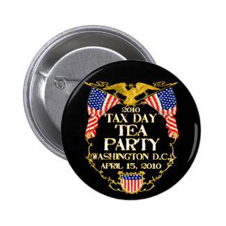 2010 Tax Day Tea Party 2 Inch Round Button