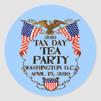 2010 Tax Day Tea Party Classic Round Sticker