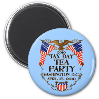 2010 Tax Day Tea Party 2 Inch Round Magnet