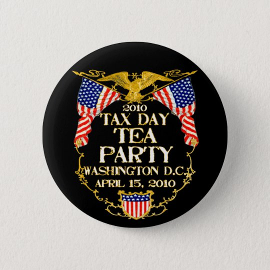 2010 Tax Day Tea Party Pinback Button