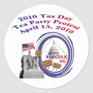 2010 Tax Day Tea Party Protest – Lincoln Memorial Classic Round Sticker