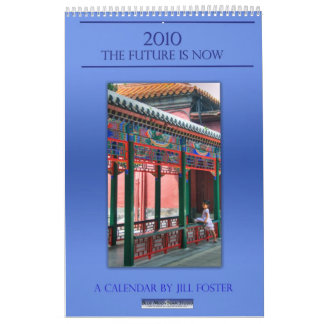 2010:  The Future is Now Calendar