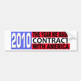 2010 The Year we Made CONTRACT with America Car Bumper Sticker
