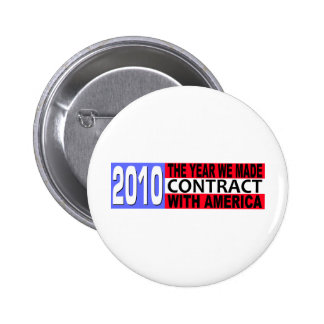 2010 The Year we Made CONTRACT with America Buttons