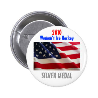2010 USA Women's Ice Hockey - Silver Medal Pinback Button