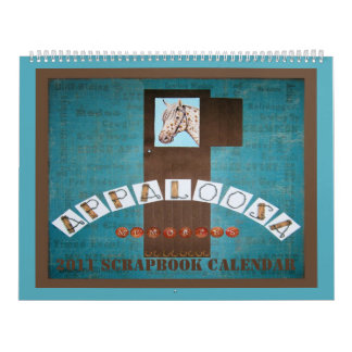 2011 APPALOOSA MEMORIES SCRAPBOOK CALENDAR