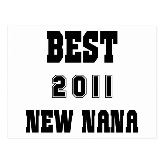 2011 Best New Nana Gift Postcard