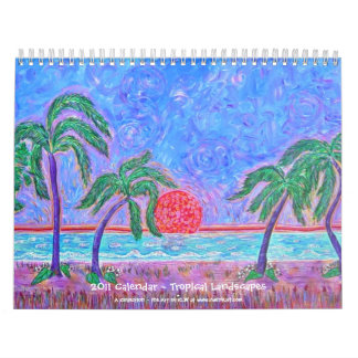 2011 Calendar ~   Tropical Landscapes
