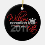 2011 Canadian Tour - William & Kate Wedding Ornament