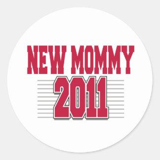 2011 Funny New Mom Classic Round Sticker