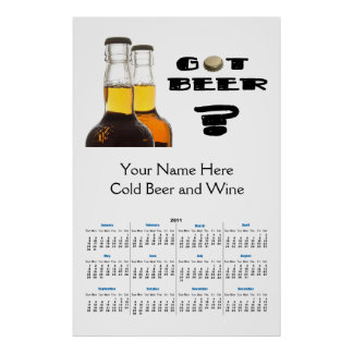 2011 Got Beer? Brewing or Liquor Store Calendar Poster