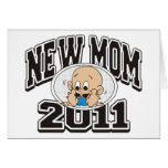 2011 New Mom Greeting Cards