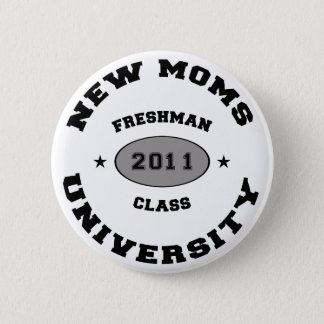2011 New Moms Pinback Button