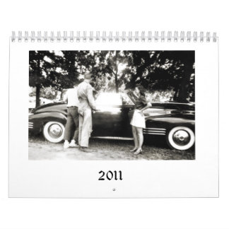 2011 Old Cars and People Calendar