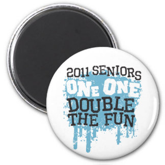 2011 Seniors One One Double the Fun 2 Inch Round Magnet