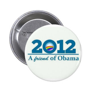 2012 A Friend of Barack Obama Gay Lesbian LBGT Pinback Button