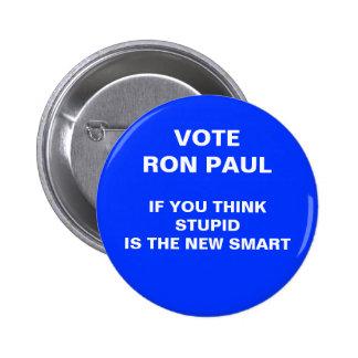 2012 anti ron paul election button