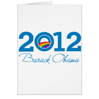 2012 - Barack Obama Pride Greeting Card