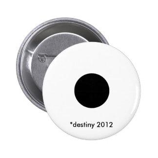 2012 BlackcSqCircleTrans-3 *destiny Pin