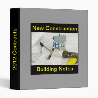 2012 Building Contract - New Construction Note Bin Binder