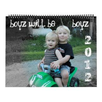 2012 Calendar, boyz will be        boyz, 2012 Calendar
