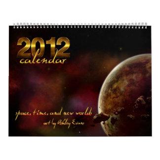 2012 Calendar: Time, Space, and New Worlds Calendar
