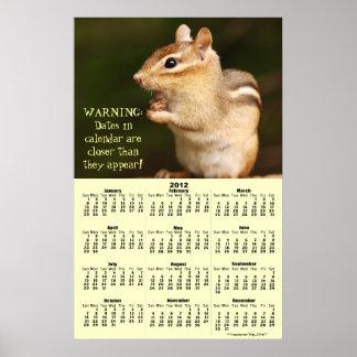 2012 Calendar Warning! Chipmunk Poster