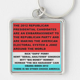 2012 candidatos republicanos son una vergüenza llavero cuadrado plateado