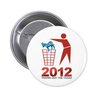 2012 Dems de la basura Pin Redondo 5 Cm