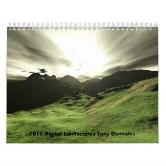 2012 Digital Landscapes Tony Gonzales Wall Calendars