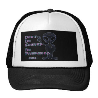 2012 - Don't Be Scared... Be Prepared Trucker Hat