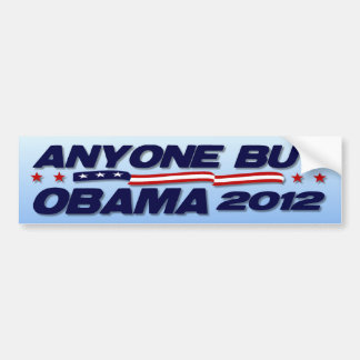 2012 Election - Anyone But Obama Bumper Sticker