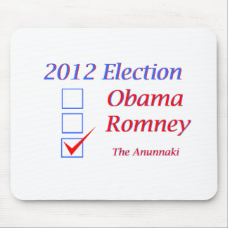 2012 Election Obama Romney Anunnaki Mouse Pad