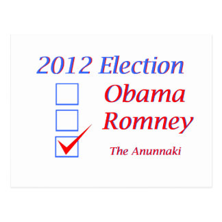 2012 Election Obama Romney Anunnaki Postcard