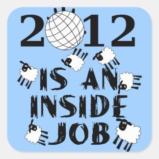 2012 es un trabajo interior calcomania cuadrada personalizada