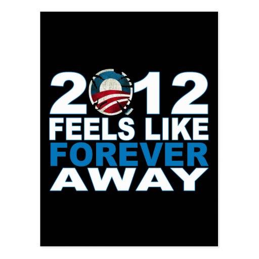 2012 Feels Like FOREVER Away Postcard