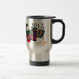 2012 Graduate GradGear by Cheryl Daniels Travel Mug