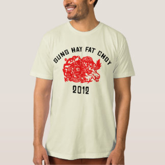 2012 Gung Hay Fat Choy T-Shirt