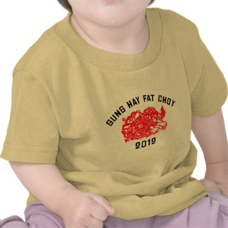 2012 Gung Hay Fat Choy T-Shirt T-shirts