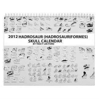 2012 HADROSAUR (HADROSAURIFORMES) SKULL CALENDAR