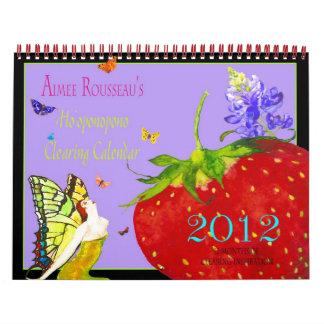 2012 Ho'oponopono Clearing Calendar