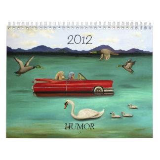 2012 Humor Calender Calendar